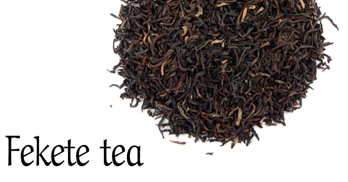 Fekete tea - Fekete tea típusok és hatásairól olvashatsz..