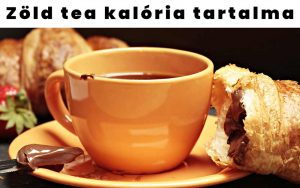 Zöld tea kalória